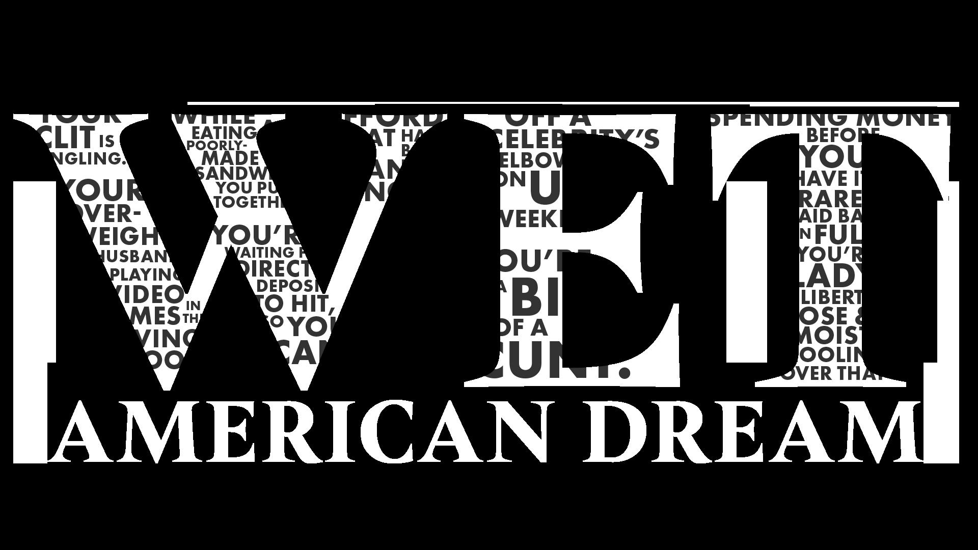 Wet American Dream